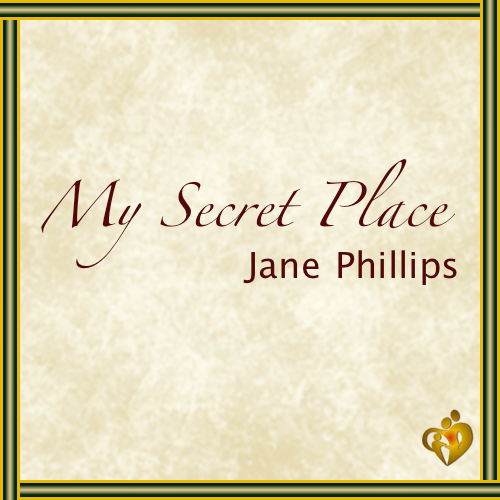 My Secret Place | By Nathan and Jane Phillips